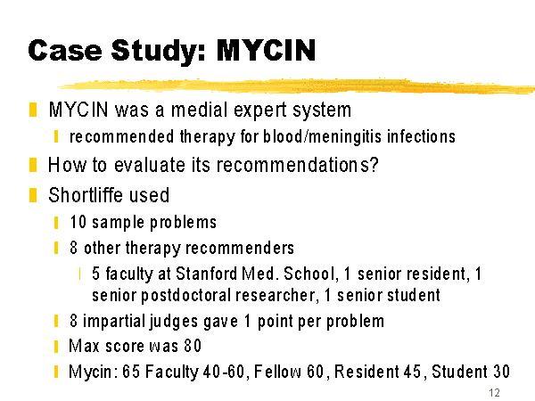 Control Conditions in Mycin: A Case Study